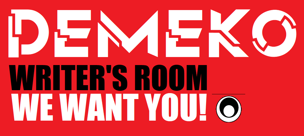 demeko writers room sr we want you logo